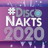 #DiscoNakts 2020